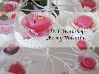 "DIY-Workshop ""Be my Valentine"""