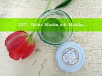 DIY – Detox Maske mit Matcha