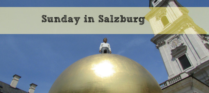 One Sunday in Salzburg