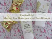 Testbericht: Master Lin Shampoo und Conditioner
