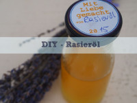 Glatt und schön: DIY – Rasieröl Lavendel – Eucalyptus