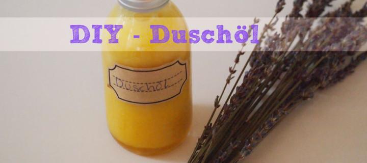 DIY – Duschöl Lavendel-Palmarosa