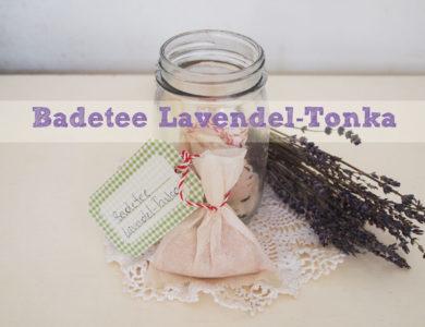 DIY: Badetee Lavendel-Tonka