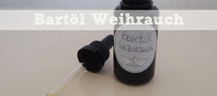 DIY: Bartöl Weihrauch