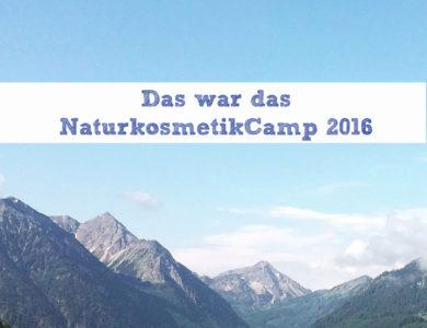 Das war das NaturkosmetikCamp 2016