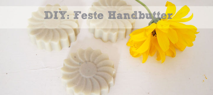 DIY: Feste Handbutter