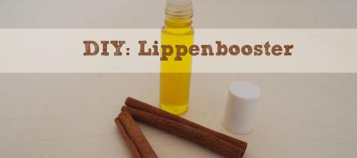 DIY: Lippenbooster für vollere Lippen