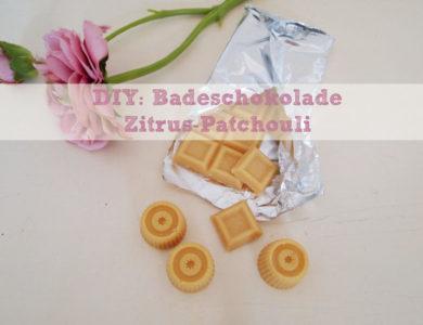 DIY: Badeschokolade Zitrus-Patchouli