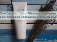 Testbericht: John Masters Lavender and Avocado Intensive Conditioner
