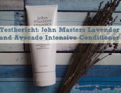 Testbericht: John Masters Lavender and Avocado Intensive Conditioner